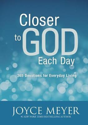 Closer To God Each Day : 365 Devotions For Everyday Living